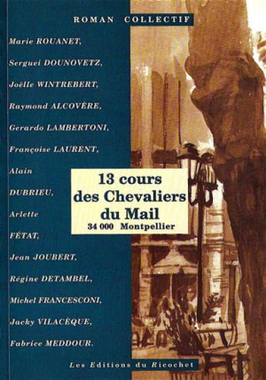 13 cours des Chevaliers du Mail - 34000 Montpellier