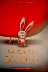 La colère d'Albert - Editions du Ricochet – Album - Octobre 2008
